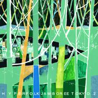 HYPER FOLK JAMBOREE TOKYO.2